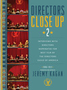 Directors Close Up 2 (eBook): Interviews with Directors Nominated for Best Film by the Directors Guild of America, 2006 - 2012